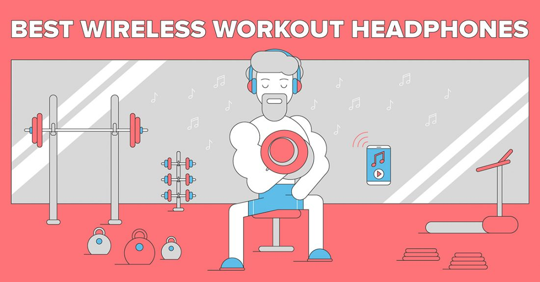Best Wireless Workout Headphones