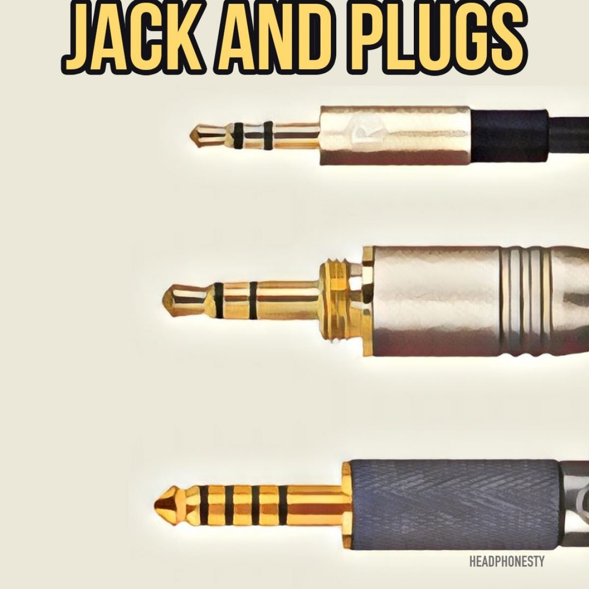 Headphone Jack and Plugs: Everything You Need to Know - HeadphonestyHeadphonesty