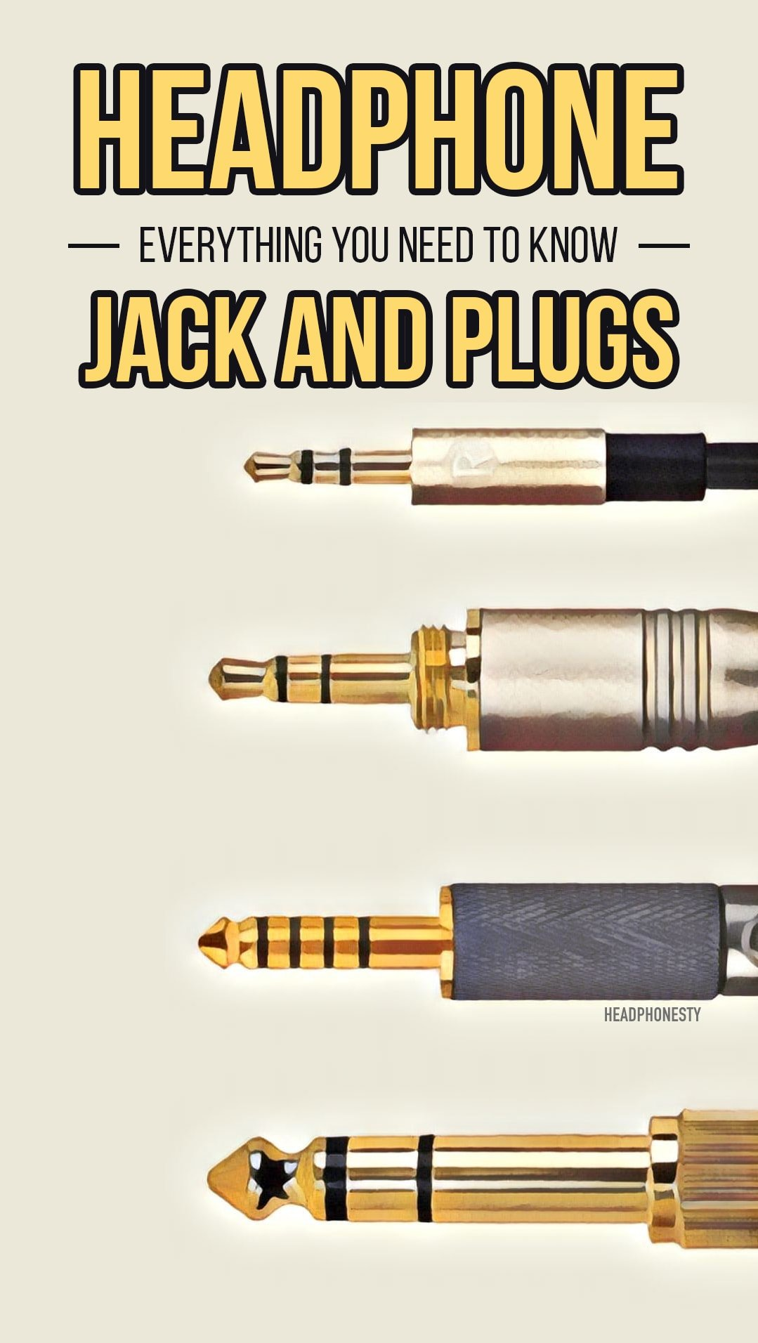 Headphone Jack and Plugs: Everything You Need to Know